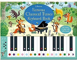 "Детская книга ""Famous Classical Tunes Keyboard Book"" (англ.) - Usborne Publishing Ltd"